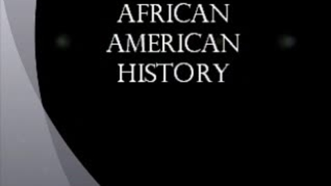 Thumbnail for entry African American History