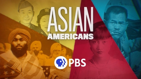 Thumbnail for entry Asian Americans | Episode 5: Breaking Through | PBS