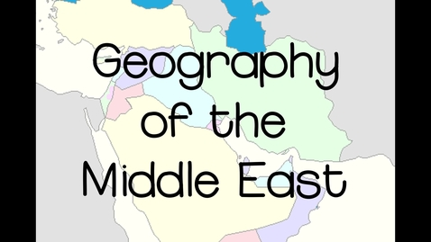 Thumbnail for entry Middle East Physical Features