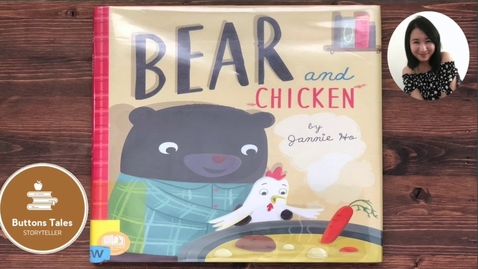 Thumbnail for entry Bear and Chicken by Jannie Ho | Read Aloud Children's Book