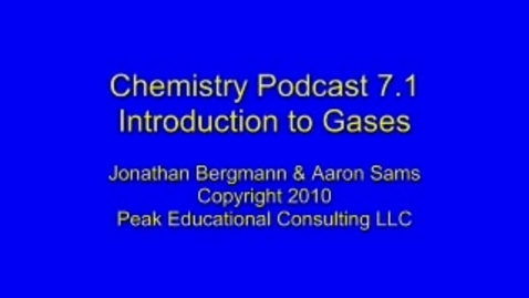 Thumbnail for entry Chem 7.1 Gas Introduction a