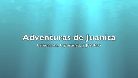 Thumbnail for entry Adventuras de Juanita