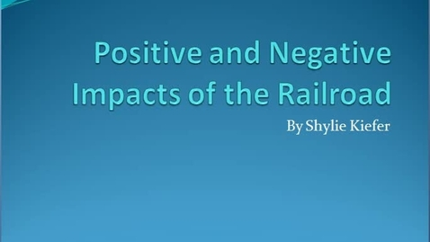 Thumbnail for entry Railroads Positive and Negative