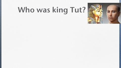 Thumbnail for entry King Tut