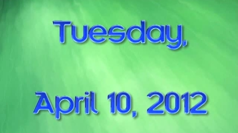 Thumbnail for entry Tuesday, April 10, 2012