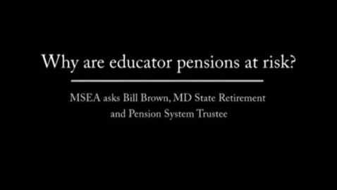 Thumbnail for entry Why are educator pensions at risk?