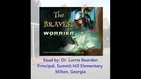 Thumbnail for entry Story Time at SHE: The Bravest Worrier