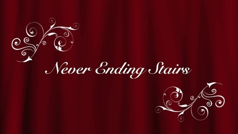 Thumbnail for entry Never Ending Stairs Part 1