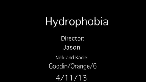 Thumbnail for entry Storytelling- Hydrophobia