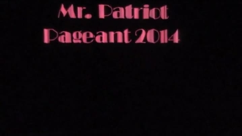 Thumbnail for entry Mr. Patriot Pageant 2014