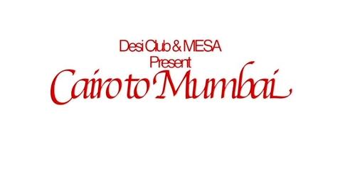 Thumbnail for entry GHCHS Desi & MESA Present: Cairo to Mumbai