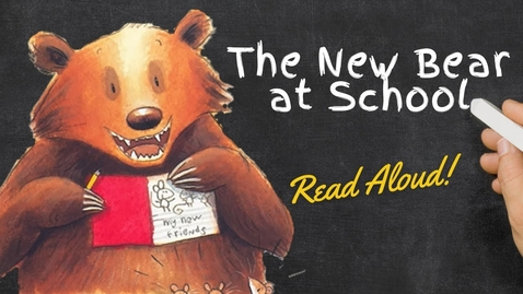 Thumbnail for entry The New Bear at School - Read Aloud Books for Children - Diversity and Inclusion - Bedtime Stories