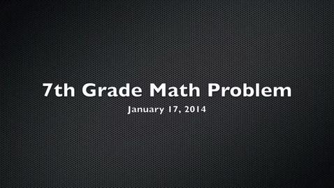 Thumbnail for entry HJHMS 7th Grade Jan. 17 Math Problem (1)
