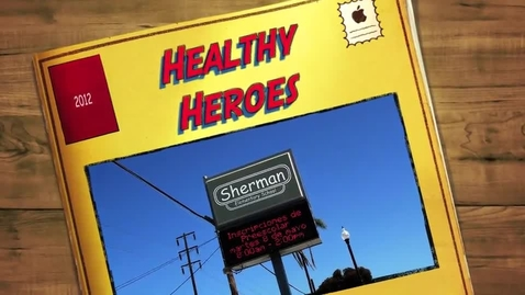 Thumbnail for entry Healthy Choice Heroes