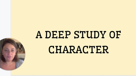 Thumbnail for entry ELA 1: 9/8-9/9:  Deep Study of Character