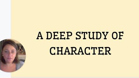Thumbnail for entry ELA 1: 9/8-9/9:  Deep Study of Character