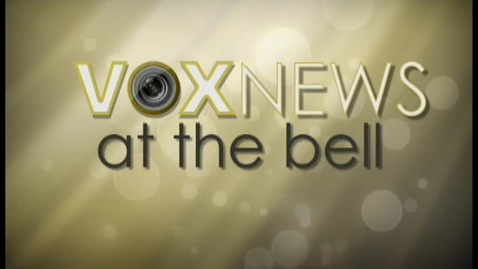 Thumbnail for entry VOX News at the Bell
