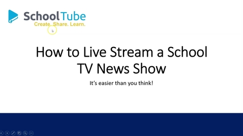 Thumbnail for entry How to Live Stream School TV News Show