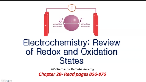 Thumbnail for entry RHS AP Chem Synchronous week Electrochemistry 1: Redox and Oxidation numbers