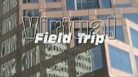 Thumbnail for entry Financial Institution Virtual Field Trip
