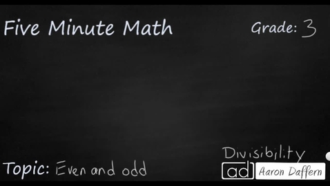 Thumbnail for entry 3rd Grade Math Even and odd