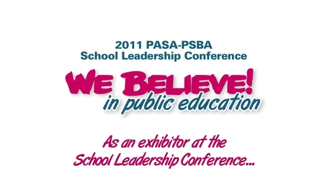 Thumbnail for entry PASA-PSBA School Leadership Conference: Exhibiting