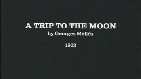 Thumbnail for entry A Trip to the Moon (Part 1)