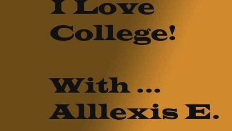 Thumbnail for entry I Love College - WSCN (2009-2010)