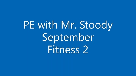 Thumbnail for entry September Fitness 2