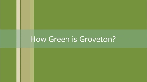 Thumbnail for entry How Green is Groveton?