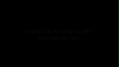 """Thumbnail for entry (2001) PS/IS41's """"Salute To Old Glory"""" Assembly"""