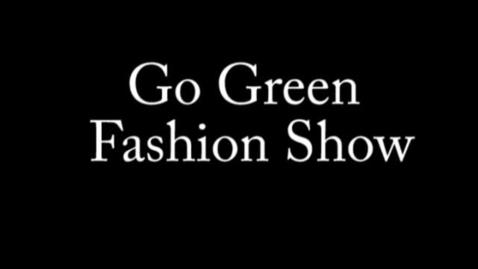 Thumbnail for entry Milton High Go Green Fashion Show