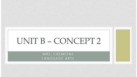Thumbnail for entry Unit B - Concept 2 Video
