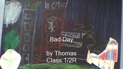 Thumbnail for entry Bad Day