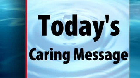 Thumbnail for entry Caring Message