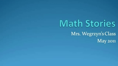Thumbnail for entry Math Stories with Mrs. Wegrzyn