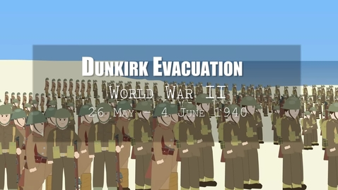 Thumbnail for entry Dunkirk Evacuation (1940)