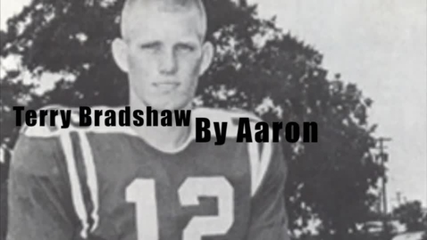 Thumbnail for entry Terry Bradshaw by Aaron