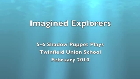 Thumbnail for entry Explorers: 5-6 Shadow Play, part 1