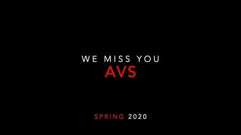Thumbnail for entry We Miss You AVS
