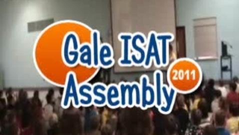 Thumbnail for entry Gale ISAT Assembly 2011