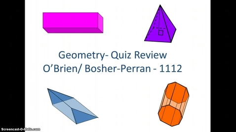 Thumbnail for entry Geometry Quiz Review- 12.3-12.6- Surface Area and Volume of 3d Figures