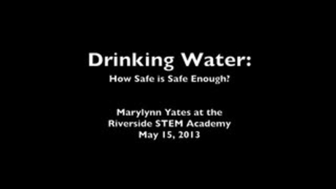 Thumbnail for entry Drinking Water: How Safe is Safe Enough?