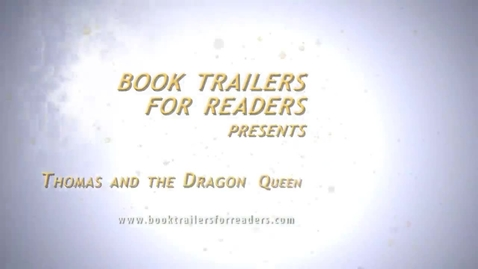 Thumbnail for entry Thomas and the Dragon Queen Book Trailer