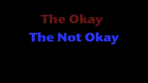 Thumbnail for entry The Okay, The Not Okay, And The Ehh...