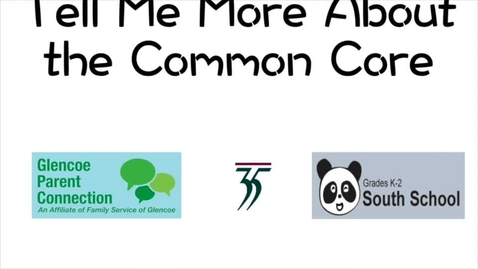 Thumbnail for entry Tell Me More About Common Core