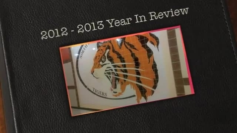 Thumbnail for entry The Tiger's Roar - Year in Review 2012-2013