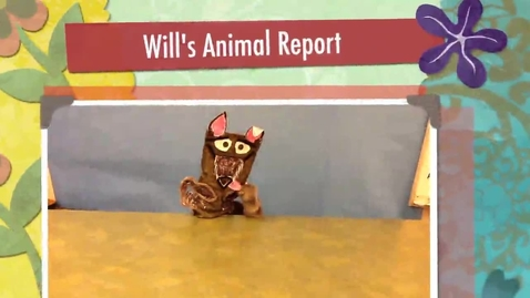 Thumbnail for entry Will's Animal Report