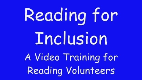 Thumbnail for entry Reading for Inclusion short version