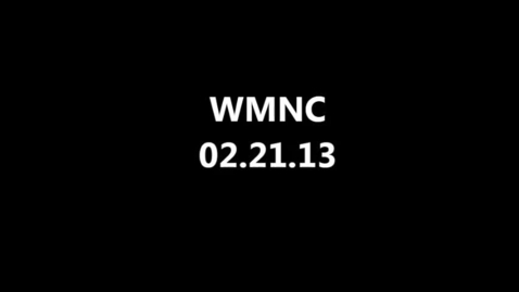 Thumbnail for entry WMNC 02.21.2013